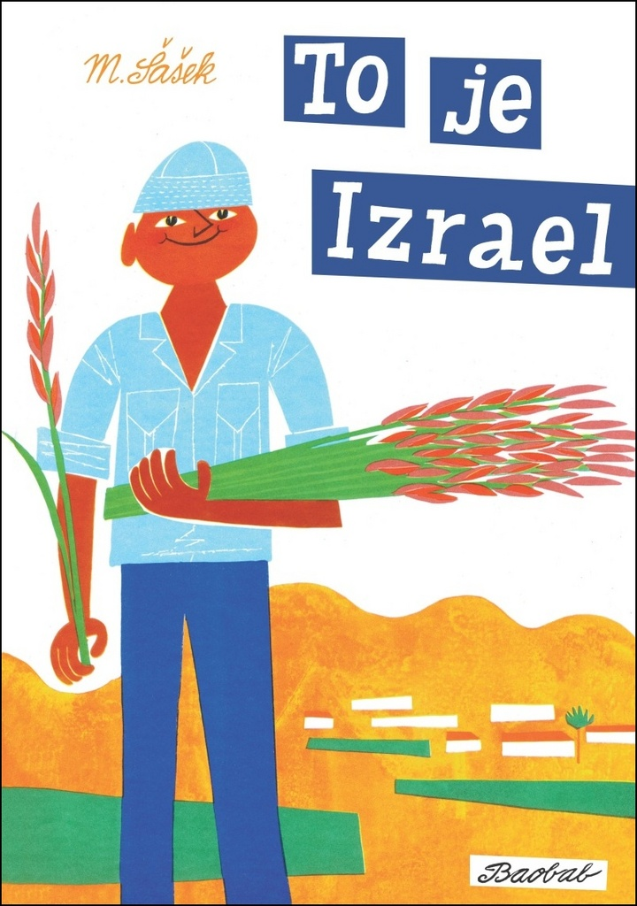 To je Izrael - Miroslav Šašek