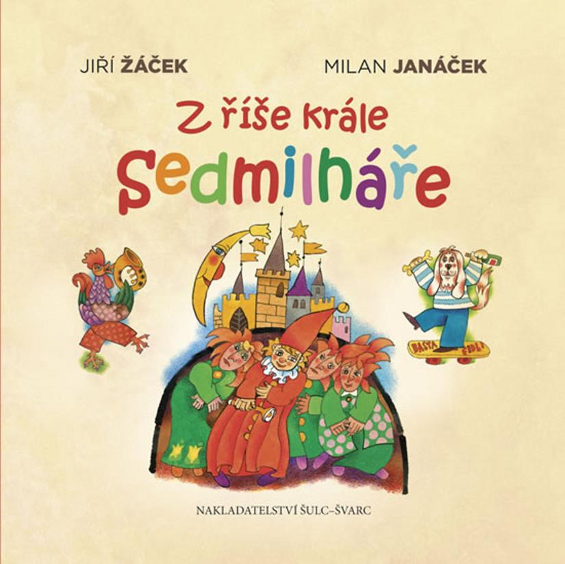 Z říše krále Sedmilháře - Jiří Žáček