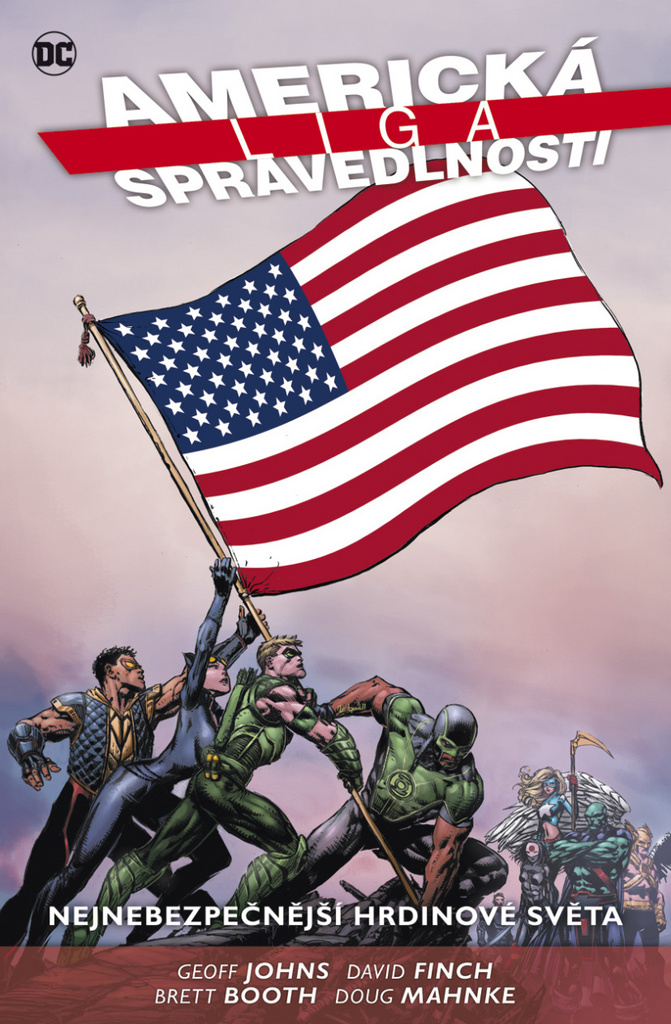 Americká liga spravedlnosti 1. - Geoff Johns, David Finch, Brett Booth, Doug Mahnke