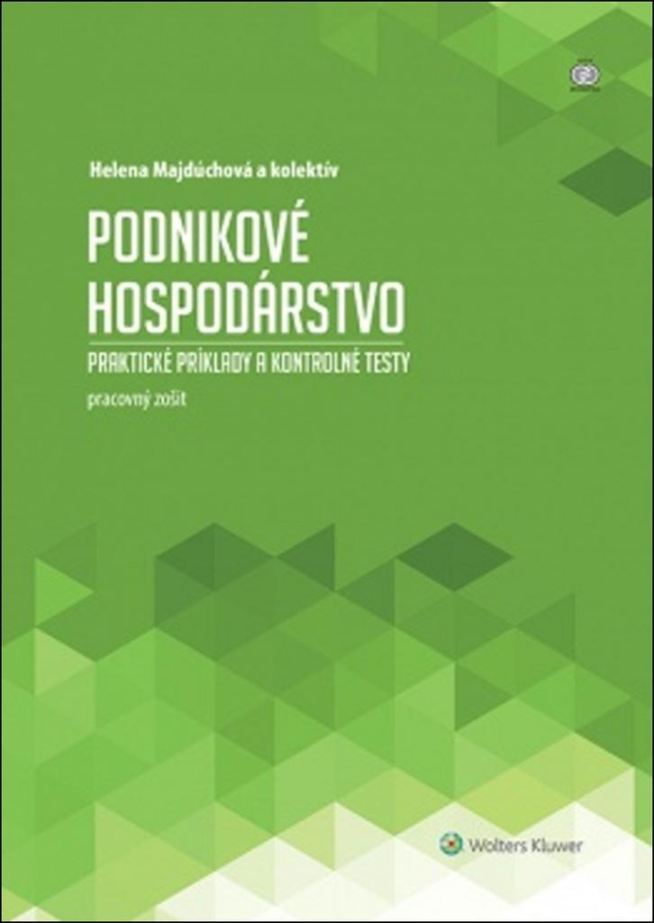 Podnikové hospodárstvo - Helena Majdůchová