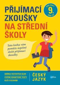 Přijímací zkoušky na střední školy Český jazyk