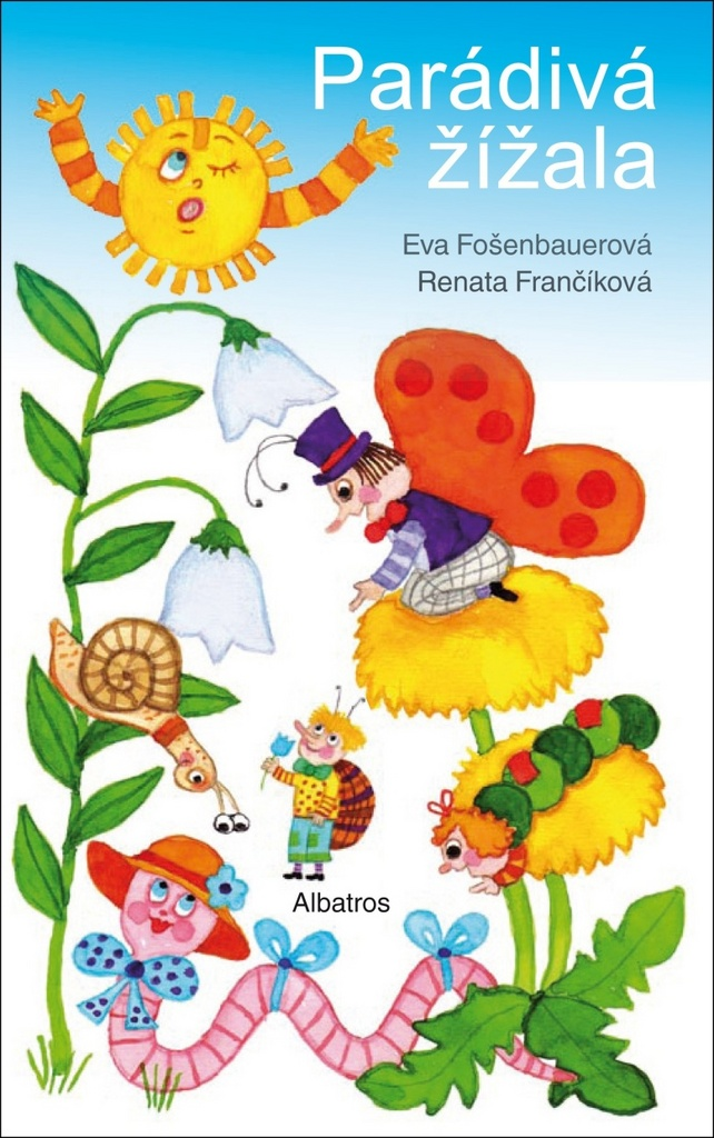 Parádivá žížala - Eva Fošenbauerová