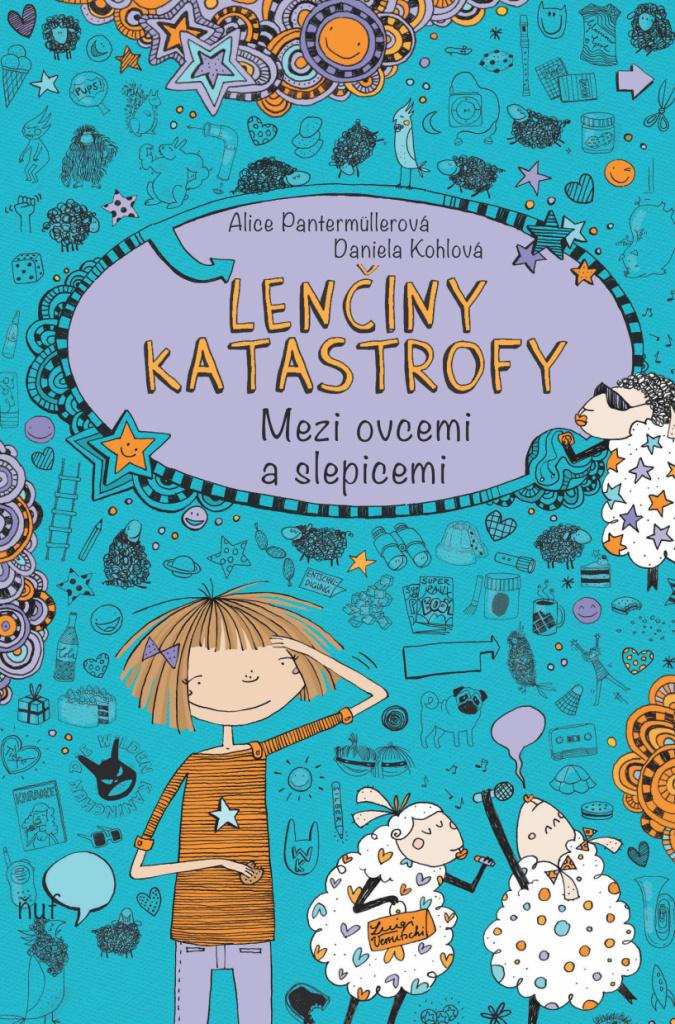 Lenčiny katastrofy Mezi ovcemi a slepice (2.díl) - Alice Pantermüllerová