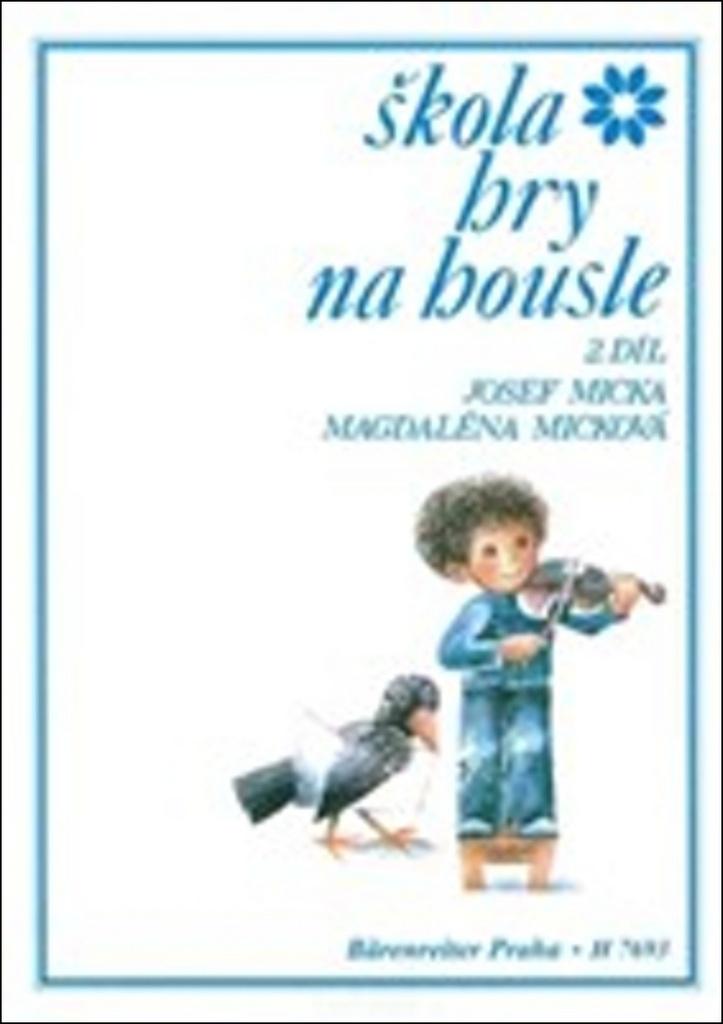 Škola hry na housle II. díl - Josef Micka, Magdaléna Micková