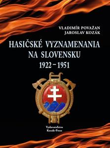 Obrázok Hasičské vyznamenania na Slovensku 1922 - 1951