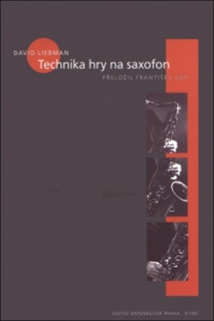 Technika hry na saxofon - David Liebman