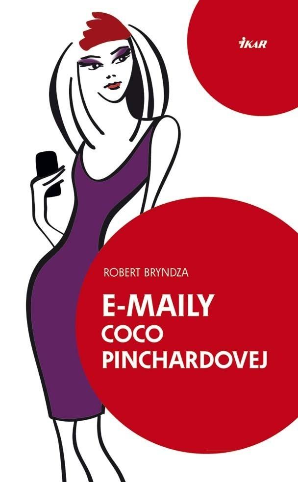 E-maily Coco Pinchardovej - Robert Bryndza