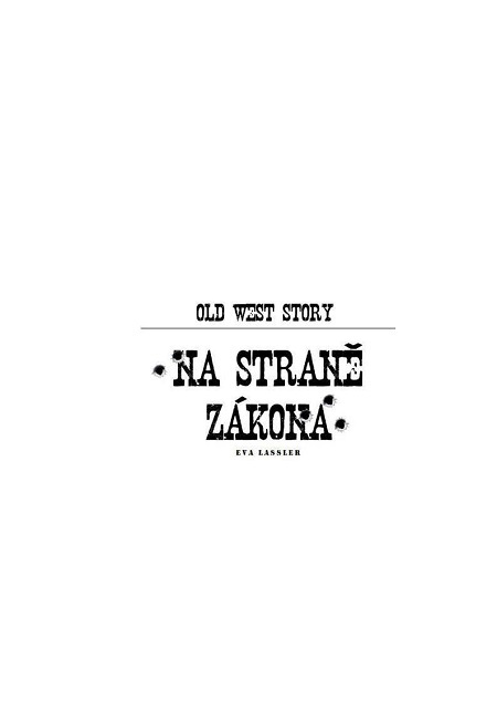Old West Story - Eva Lassler
