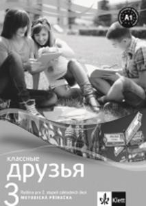 Obrázok Klassnyje druzja 3 Ruština Metod. příruč + CD