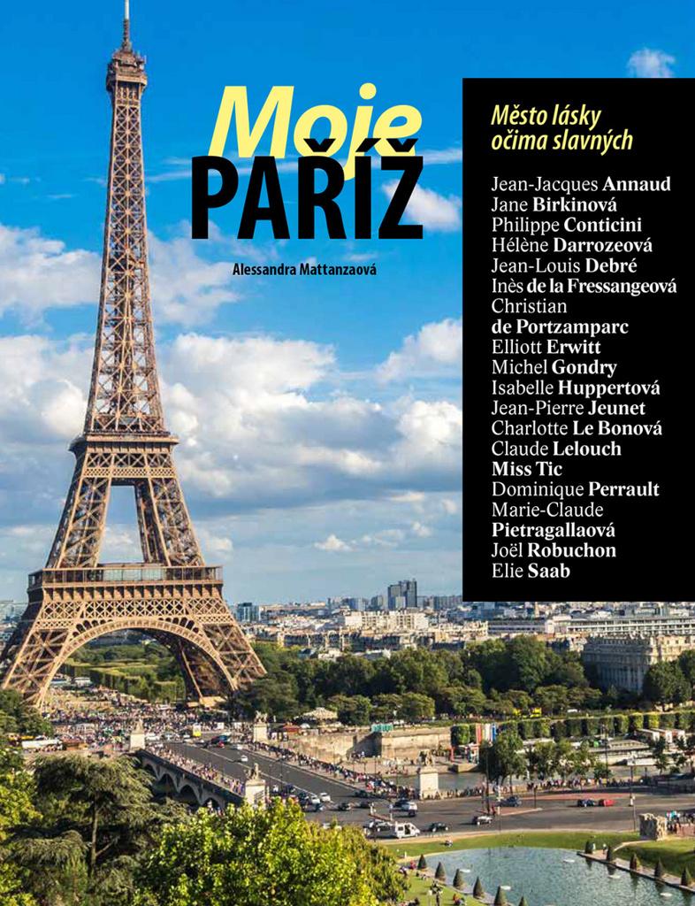 Moje Paříž - Alessandra Mattanzaová