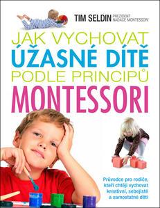 Obrázok Jak vychovat úžasné dítě podle principů montessori