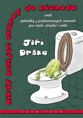 Obrázok Nikdy nelijte okurky do záchodu