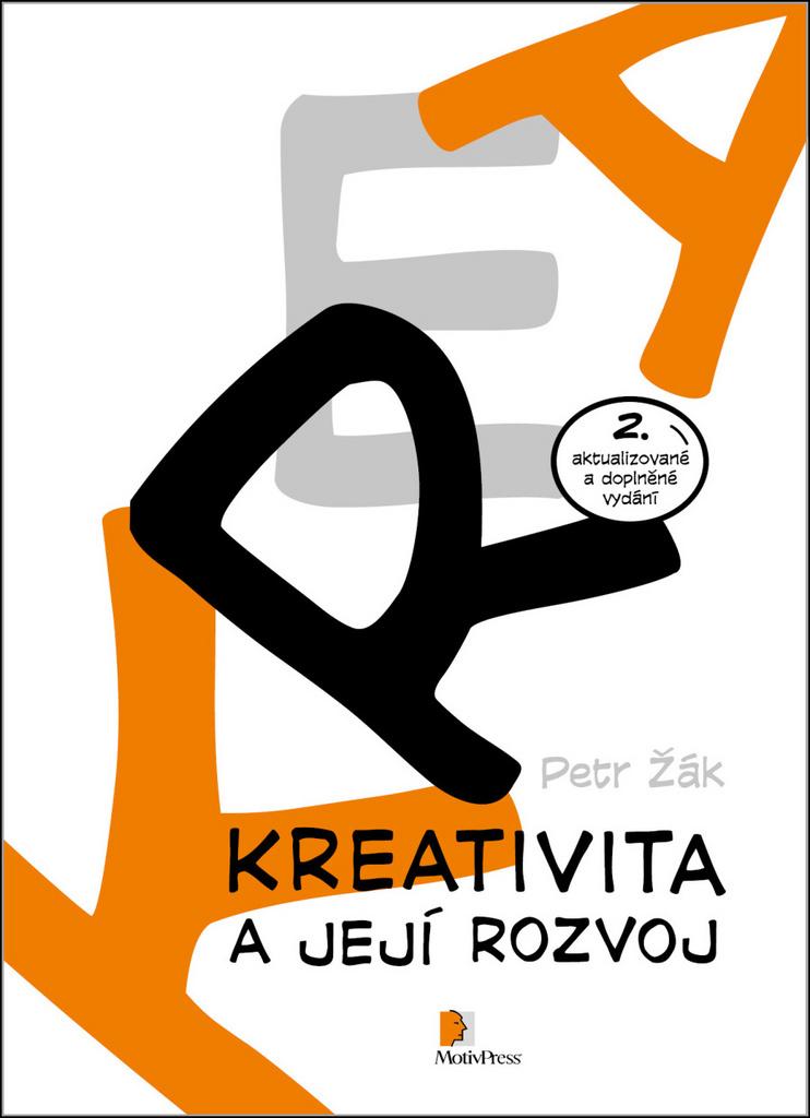 Kreativita a její rozvoj - Petr Žák