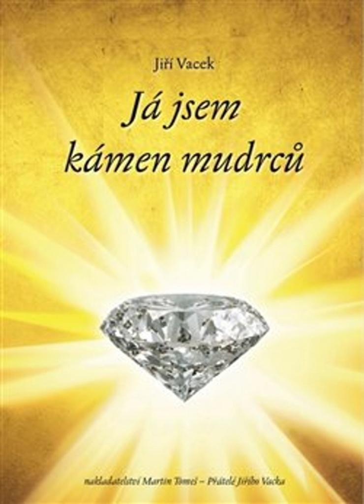 Já jsem kámen mudrců - Jiří Vacek