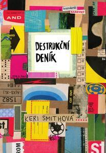 Destrukční deník Tentokrát barevně