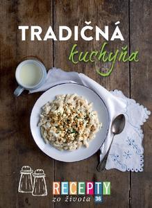 Obrázok Recepty zo života 36 Tradičná kuchyňa