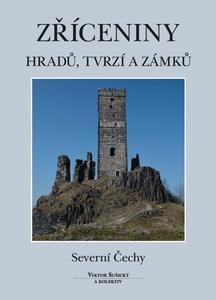 Obrázok Zříceniny hradů, tvrzí a zámků Severní Čechy