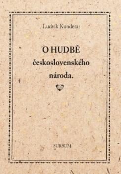 O hudbě československého národa - Ludvík Kundera