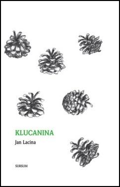 Klucanina - Jan Lacina