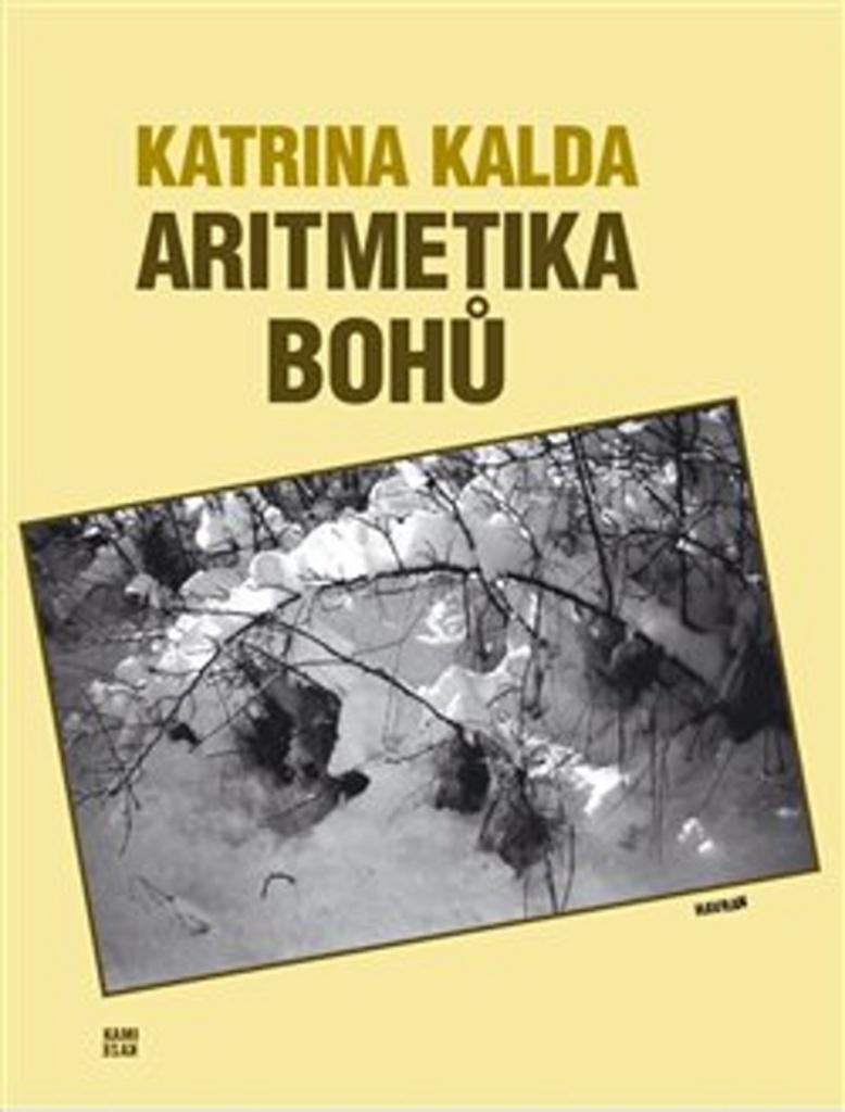 Aritmetika bohů - Katrina Kalda