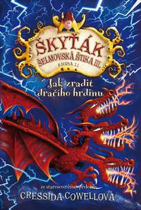 Obrázok Škyťák Jak zradit dračího hrdinu (kniha 11)