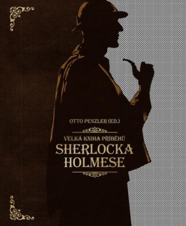 Velká kniha příběhů Sherlocka Holmese