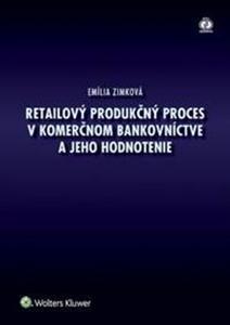 Obrázok Retailový produkčný proces v komerčnom bankovníctve a jeho hodnotenie