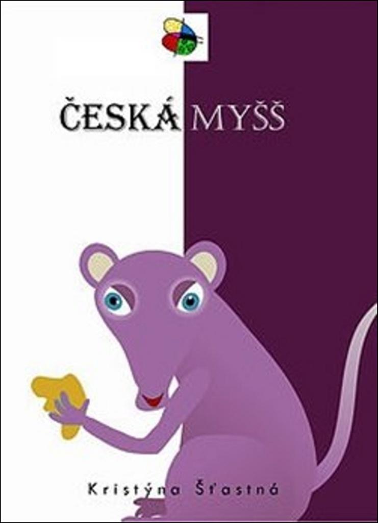 Česká myšš - Krisýna Šťastná
