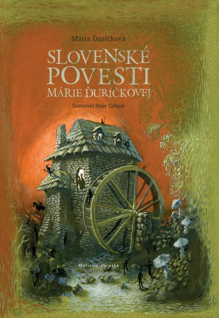 Slovenské povesti Márie Ďuríčkovej - Ondrej Sliacky, Mária Ďuríčková