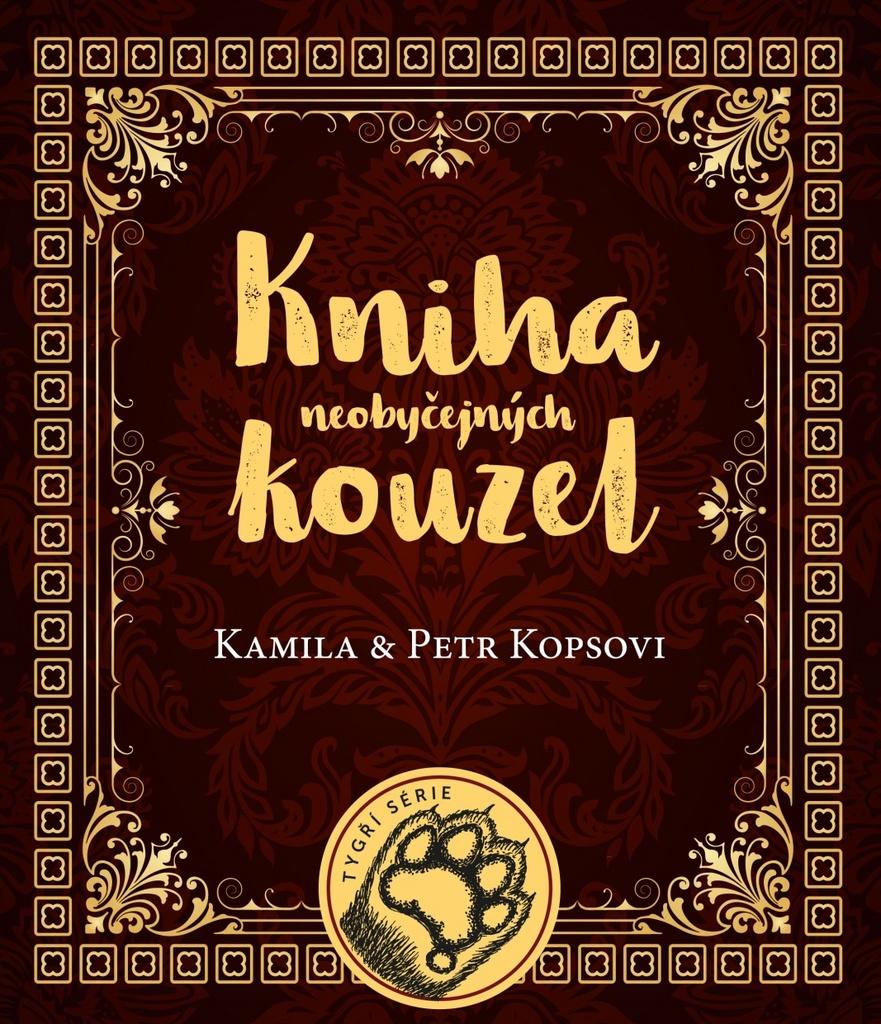Kniha neobyčejných kouzel - Petr Kops, Kamila Kopsová