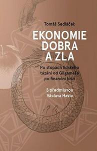 Obrázok Ekonomie dobra a zla (S předmluvou Václava Havla)
