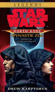 Obrázok STAR WARS Darth Bane 3. Dynastie zla