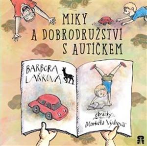 Obrázok Miky a dobrodružství s autíčkem
