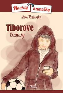 Obrázok Tiborove trapasy (Navždy kamošky 4)