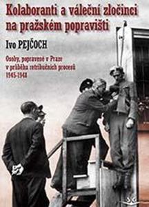 Obrázok Kolaboranti a váleční zločinci na pražském popravišti