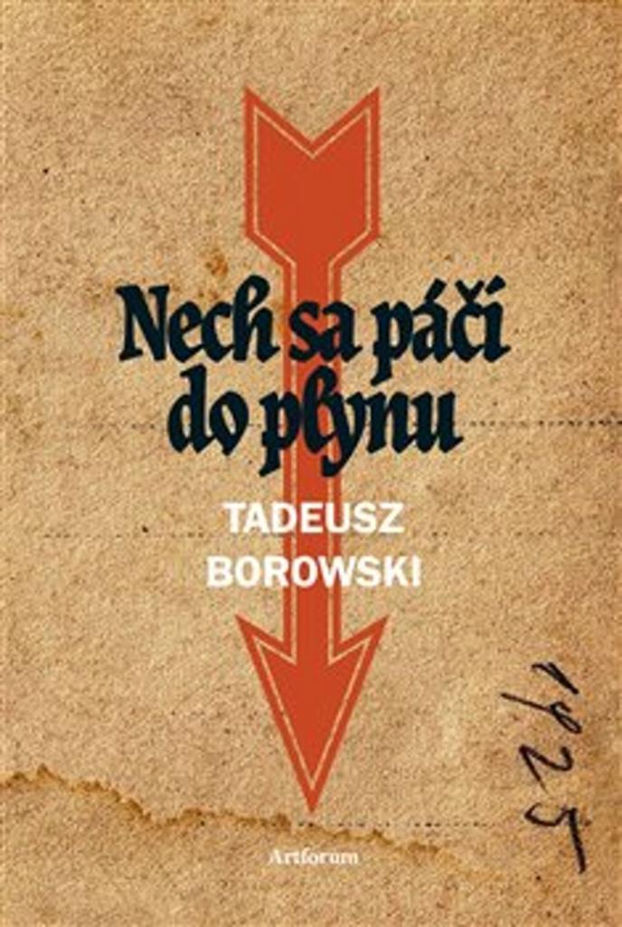 Nech sa páči do plynu - Tadeusz Borowski
