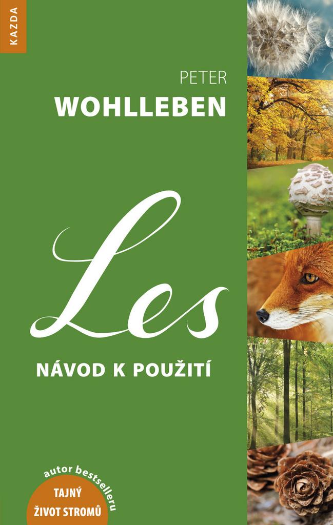 Les návod k použití - Peter Wohlleben