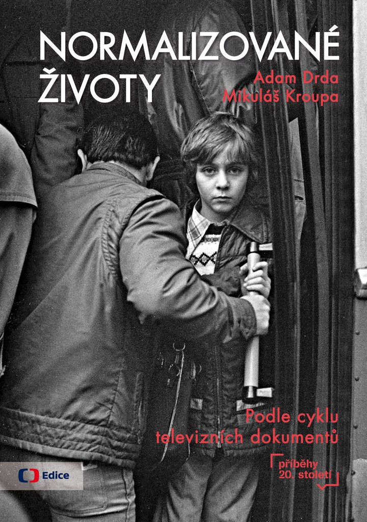 Normalizované životy - Mikuláš Kroupa, Adam Drda