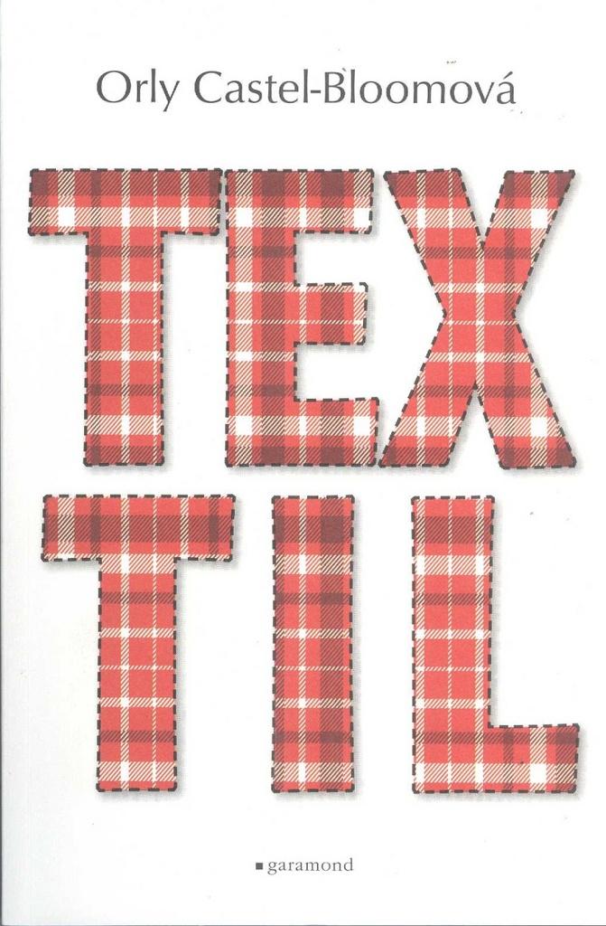 Textil - Orly Castel-Bloomová