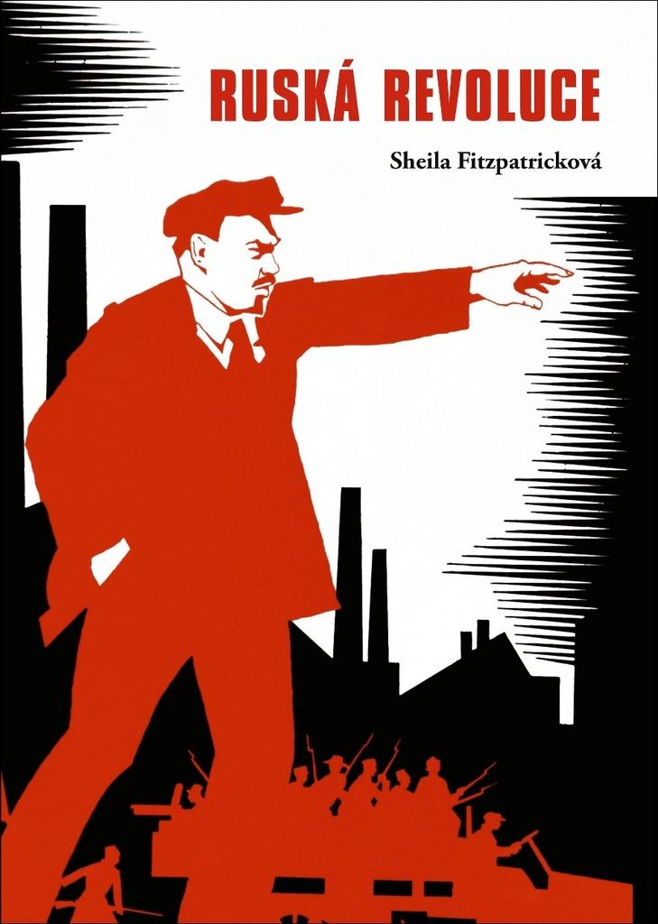 Ruská revoluce - Sheila Fitzpatricková