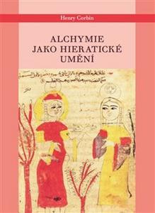 Obrázok Alchymie jako hieratické umění