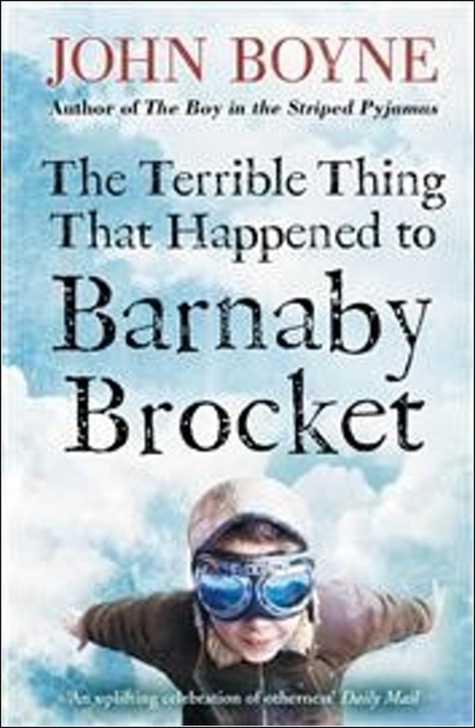 The Terrible Thing That Happened to Barnaby Brocket - John Boyne