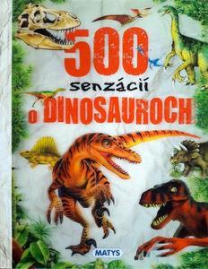 Obrázok 500 senzácií o dinosauroch