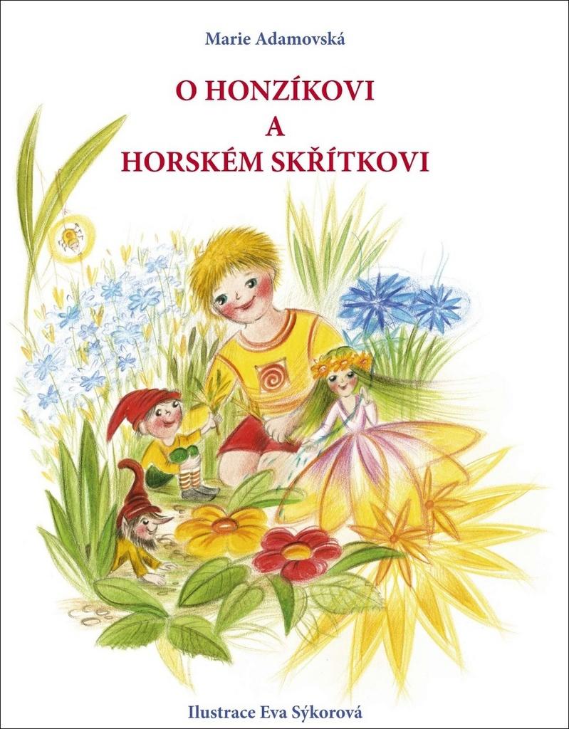O Honzíkovi a horském skřítkovi - Marie Adamovská