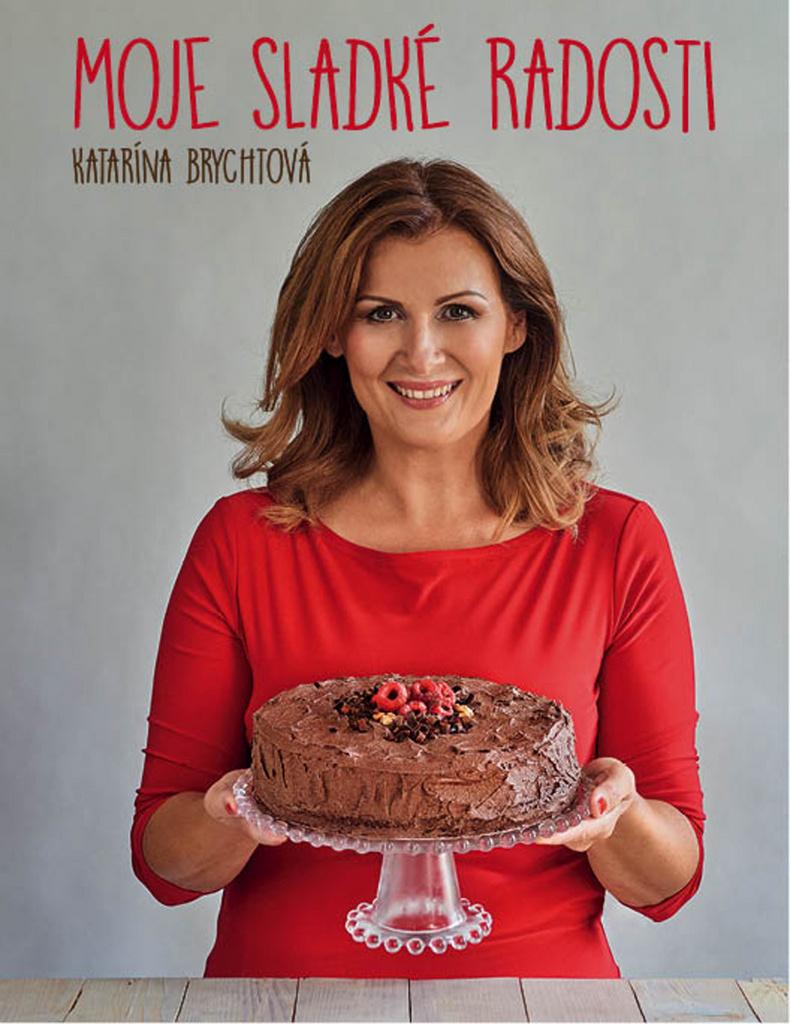 Moje sladké radosti - Katarína Brychtová