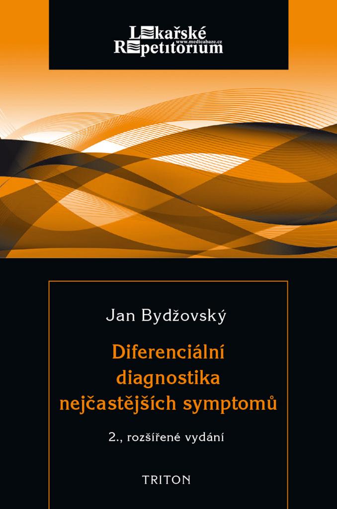 Diferenciální diagnostika nejčastějších symptomů - Jan Bydžovský