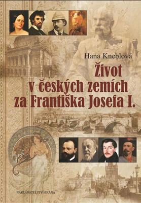 Život v českých zemích za Františka Josefa I.