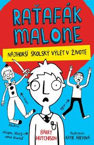 Obrázok Raťafák Malone Najhorší školský výlet