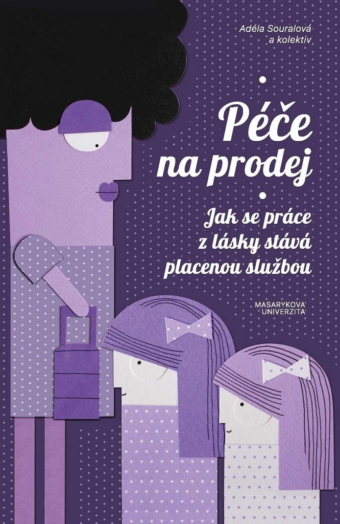 Péče na prodej - Adéla Souralová