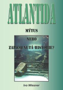 Obrázok Atlantida Mýtus, nebo zapomenutá historie?